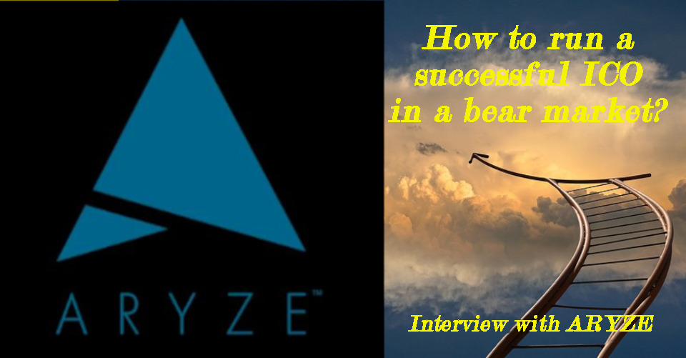arrives 96e5b 04594 How to run a successful ICO in a bear market  interview with ARYZE
